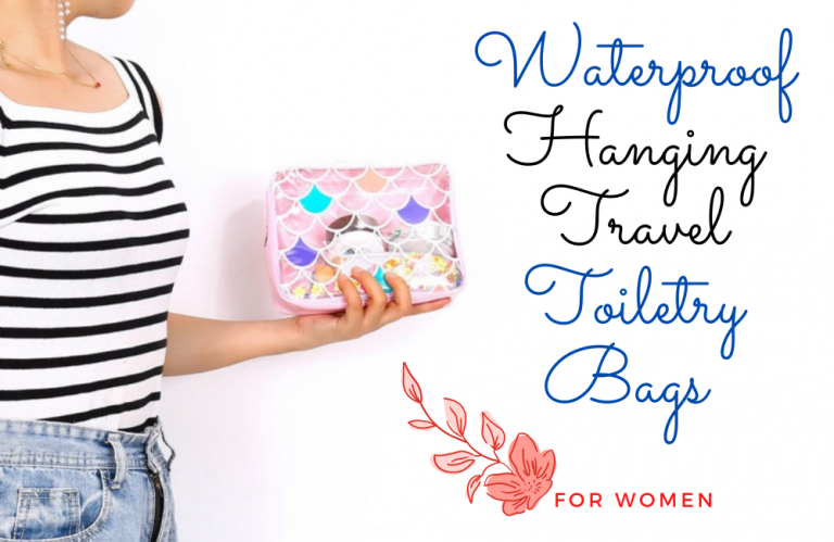 Best Hanging Travel Toiletry Bags