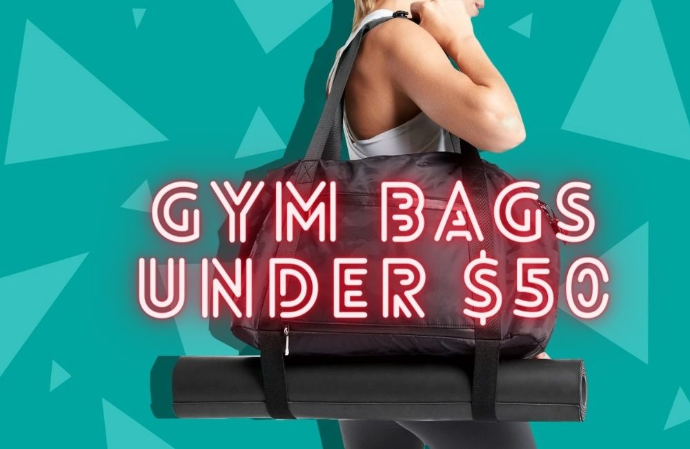 Gym Bags with Shoe Compartment Under $50