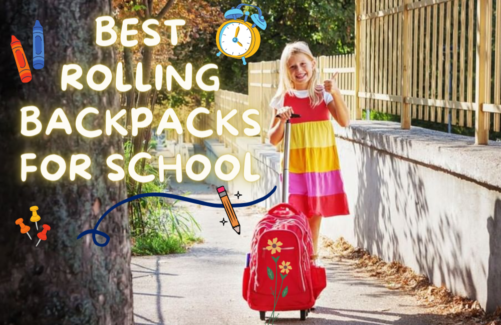 Top-Rated Rolling Backpacks for School