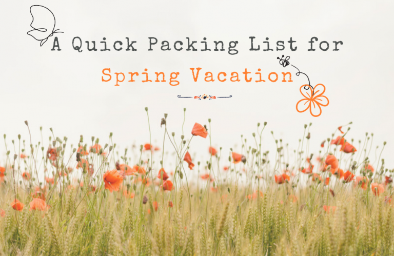 A Quick Packing List for Spring Vacation