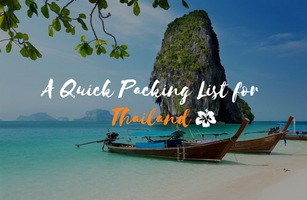 What to Pack for Thailand? Essential Items