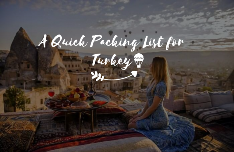 What to Pack for Turkey?