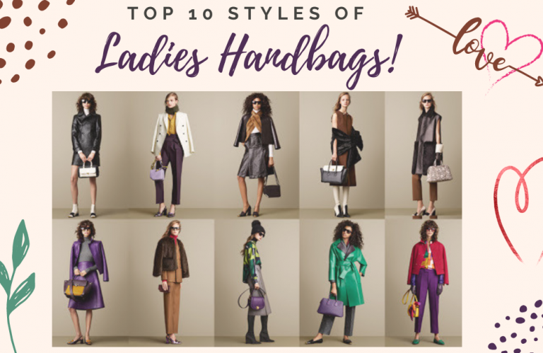 What are the Different Styles of Handbags for ladies?
