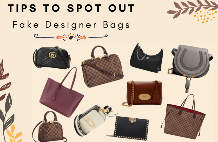 Tips to Spot out Fake Designer Bags