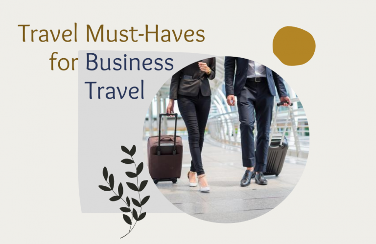 Essential Items for Business Travel: Gadgets & Accessories