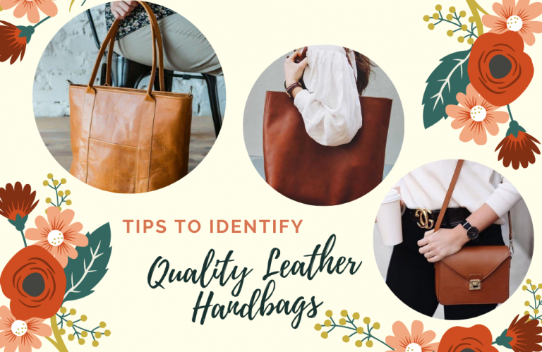 How to Identify Quality Leather Handbags?